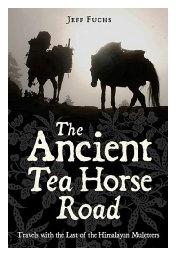 Jeff Fuch: Ancient Tea Horse Road